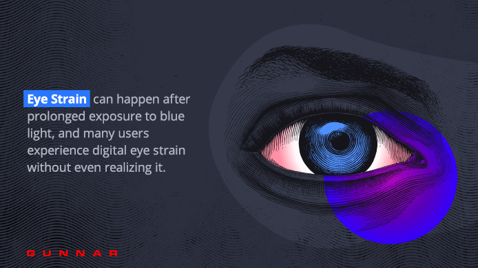 experience eye strain without realizing it