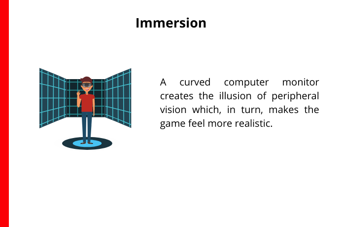 benefits of curved monitor include immersion